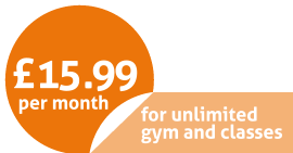 Just £15.99. For unlimited gym and classes.